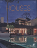 HOUSES: SOPHISTICATED ENVIRONMENTS