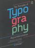 พื้นฐานการใช้งานตัวอักษร (THE PRINCIPLES OF TYPOGRAPHY)