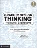 GRAPHIC DESIGN THINKING ก้าวข้ามการ BRAINSTORM