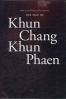 TALE OF KHUN CHANG KHUN PHAEN, THE: SIAM'S GREAT FOLK EPIC OF LOVE AND WAR (2 VOLUME SET)