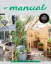 MANUAL VOL.4, THE: OUTDOOR WORK งานช่างในสวน