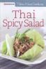 THAI EASY COOKING: THAI SPICY SALAD