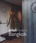 THAILAND SMALL HOTELS: BANGKOK