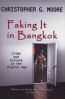 FAKING IT IN BANGKOK: CRIME AND CULTURE IN DIGITAL AGE