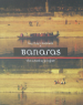 BANARAS: THE CROSSING PROJECT