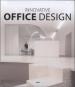INNOVATIVE OFFICE DESIGN