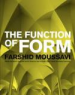 FUNCTION OF FORM, THE