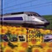 1001 PHOTOS TRAINS