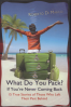WHAT DO YOU PACK? IF YOU'RE NEVER COMING BACK...: 15 TRUE STORIES OF THOSE WHO LEFT THEIR PAST BEHIND