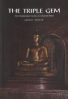 TRIPLE GEM, THE: AN INTRODUCTION TO BUDDHISM