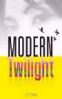 MODERN TWILIGHT