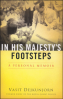IN HIS MAJESTY'S FOOTSTEPS: A PERSONAL MEMOIR