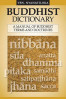 BUDDHIST DICTIONARY: A MANUAL OF BUDDHIST TERMS AND DOCTRINES