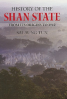 HISTORY OF THE SHAN STATE FROM ITS ORIGINS TO 1962