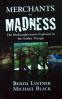 MERCHANTS OF MADNESS: THE METHAMPHETAMINE EXPLOSION IN THE GOLDEN TRIANGLE(PROMO)