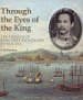 THROUGH THE EYES OF THE KING & THE TRAVELS OF KING CHULALONGKORN TO MALAYA