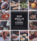 200 SKILLS EVERY COOK MUST KNOW