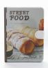 STREET FOOD: A GASTRONOMIC JOURNEY