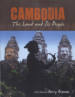 CAMBODIA: THE LAND AND ITS PEOPLE